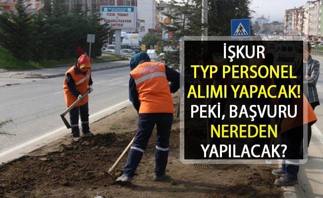 İŞKUR TYP Personel Alımı Yapacak! Peki TYP Başvuru Şartları Neler?