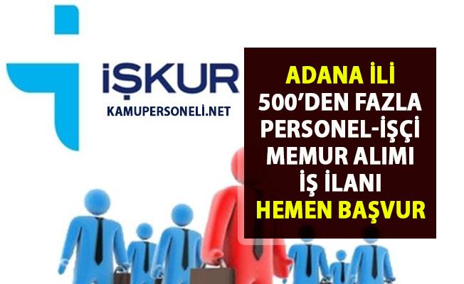 İŞKUR Adana iş ilanları! 2019 Personel, işçi ve memur alımı güncel ilanlar!..