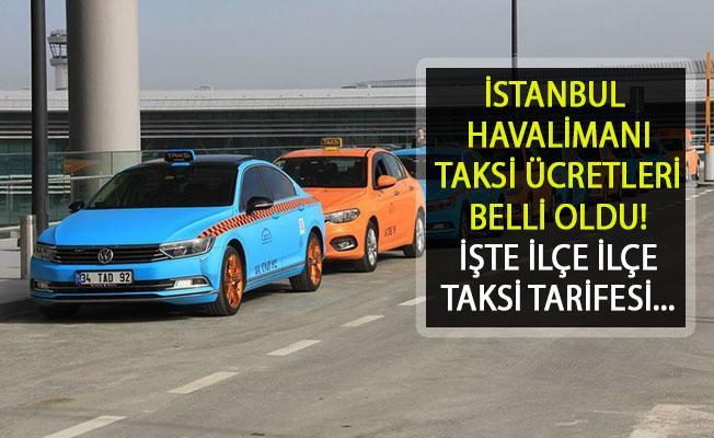 İstanbul Havalimanı Taksi Ücretleri Belli Oldu!