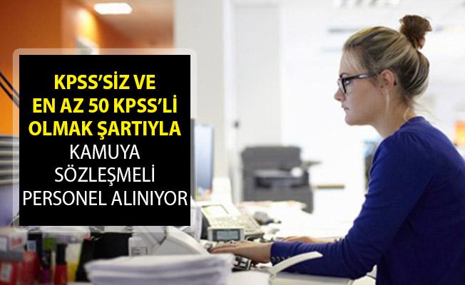 KPSS Şartı Olmadan ve KPSS'den En Az 50 Puan Almış Olmak Şartıyla Sözleşmeli Kamu Personeli Alımı Yapılıyor