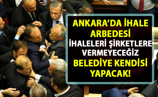 Mansur Yavaş, Ankara'da tüm işleri belediyenin kendisi yapacak! Şirketlere ihale verilmeyecek!..