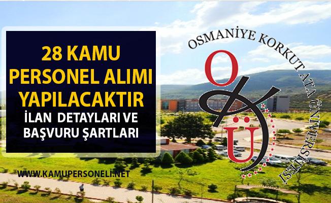 Osmaniye Korkut Ata Üniversitesi 28 öğretim üyesi alımı yapacaktır! Son başvuru tarihi 13 Nisan 2019