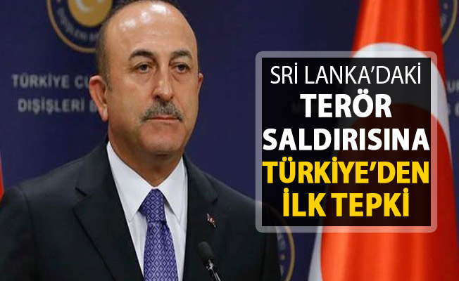 Sri Lanka'daki Saldırılara Türkiye'den İlk Tepki