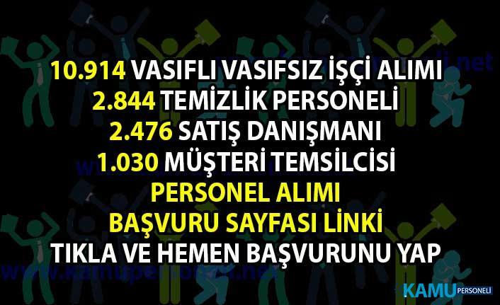 17 Bin 264 Memur-Personel alımı iş ilanı! İŞKUR'dan Vasıflı Vasıfsız işçi, Temizlik personeli ve satış temsilcisi iş ilanları!