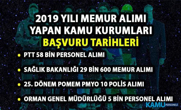 2019 memur personel alımı yapacak kamu kurumları! PTT, EGM, OGM ve Sağlık Bakanlığı başvuru tarihi ne zaman?