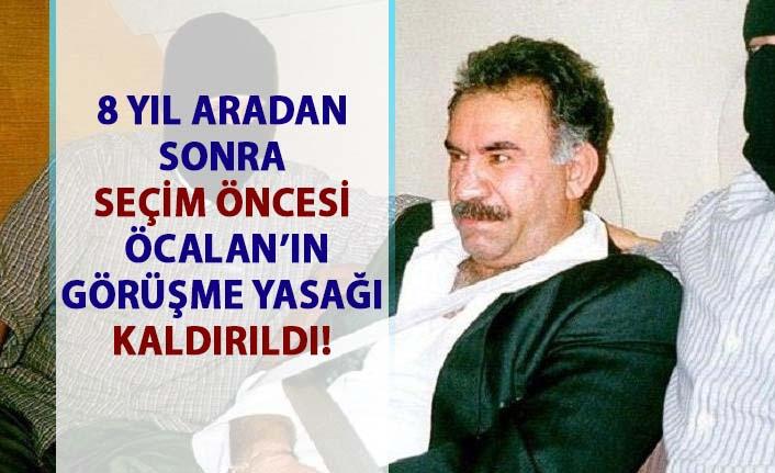 Abdullah Öcalan'ın görüşme yasağı kaldırıldı!