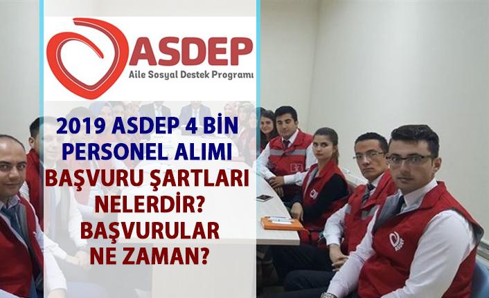 ASDEP Personel alım ilanı başvuru şartları nelerdir? ASDEP 4 Bin personel alımı ne zaman yapılacak?
