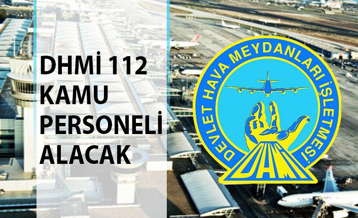 Devlet Hava Meydanları (DHMİ) 112 Kamu Personeli Alacak! DHMİ Personel Alımı 2019