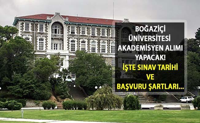 DPB İlan Açtı! Boğaziçi Üniversitesi'ne Akademik Personel Alımı Yapılacak! İşte Başvuru Şartları ve Sınav Tarihi...