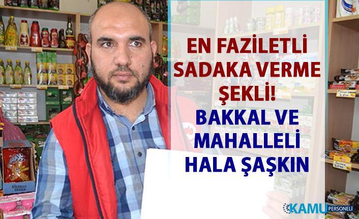 En faziletli sadaka verme yolu! Bakkal'ın veresiye defterini satın aldı!