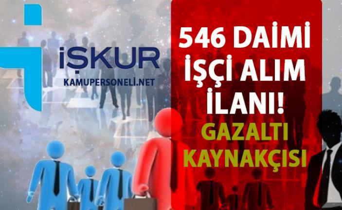 İŞKUR Daimi İşçi alımı iş ilanları! İŞKUR Gazaltı (Mıg-Mag) Kaynakçısı  personel alımı başvuru