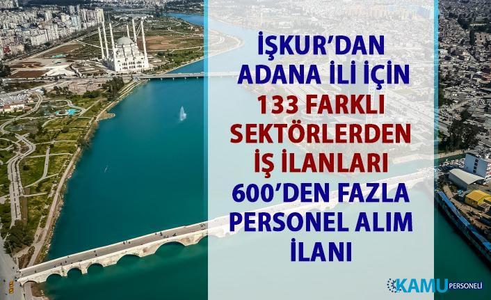 İŞKUR iş ilanları Adana! Personel alımı iş başvurusu ilanı