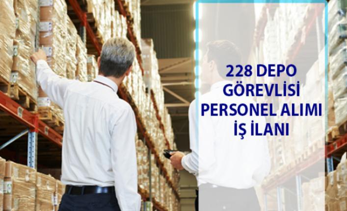 İŞKUR personel alımı iş ilanları! 228 Depo görevlisi personeli alınacaktır!