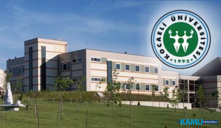 Kocaeli Üniversitesi Akademik Personel Alımı! 24 Öğretim üyesi alımı yapılacaktır