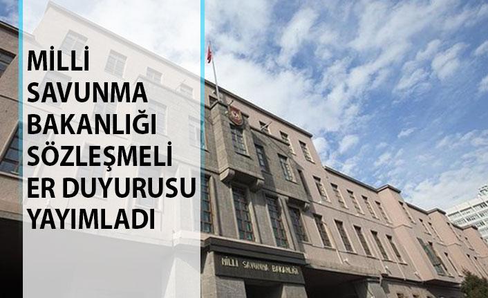 Milli Savunma Bakanlığı Sözleşmeli Er Duyurusu Yayımlandı! 2019 Sözleşmeli Er Maaşları Ne Kadar?