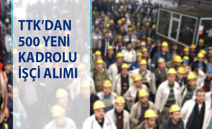 TTK kadrolu 500 işçi alımı yapacak! 2019 Kamu personel alımı başvurusu
