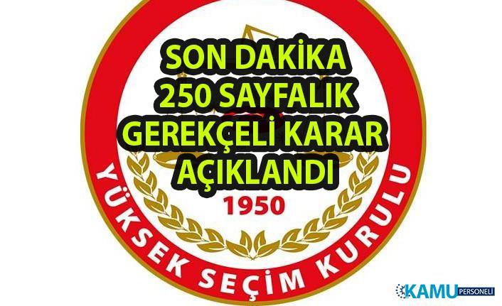 YSK, Gerekçeli kararı açıklandı! YSK'nın İstanbul Seçim İptali Gerekçeli Kararı Açıklandı!