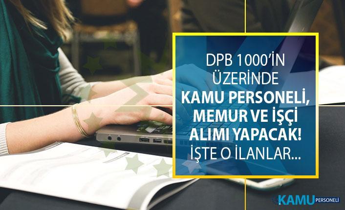 2019 Haziran DPB sınavsız KPSS şartsız memur alım ilanları! DPB 1000 memur alımı başvuru şartları...