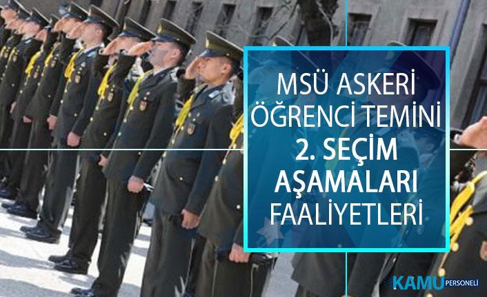 2019 MSÜ Askeri Öğrenci Temini 2. Seçim Aşamaları Faaliyetleri! Milli Savunma Üniversitesi 2019 Yılı Askeri Öğrenci Temini Evrakları Nelerdir?