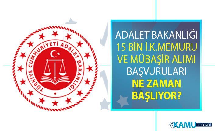 Adalet Bakanlığı İnfaz Koruma Memuru (İKM) ve Mübaşir alım ilanı! 15 Bin memur personel alımı iş başvurusu ne zaman başlıyor?