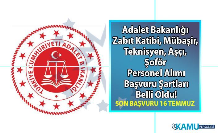Adalet Bakanlığı Zabıt Katibi, Mübaşir, Teknisyen, Aşçı, Şoför Personel alımı başvuru ilanı yayınlandı!
