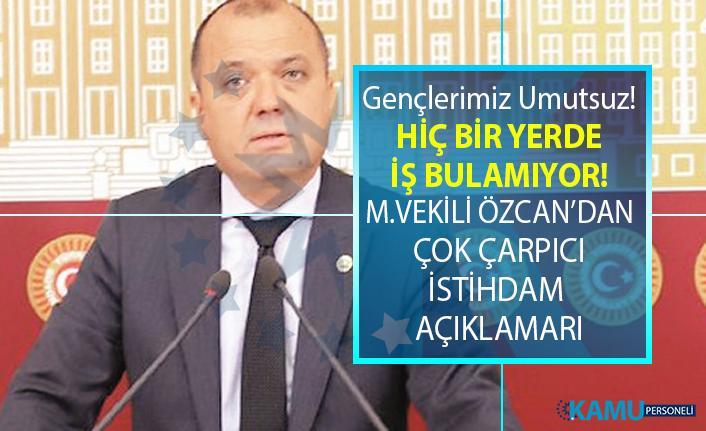 CHP'li İlhami Özcan'dan çok çarpıcı istihdam açıklamaları ve EYT ile 3600 ek gösterge tepkisi!