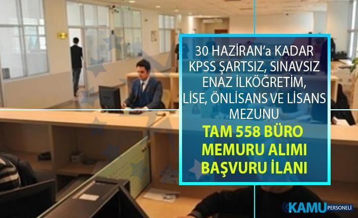 İŞKUR 10 gün içinde içerisinde KPSS Şartsız en az ilköğretim mezunu tam 558 büro memuru alımı yapıyor!