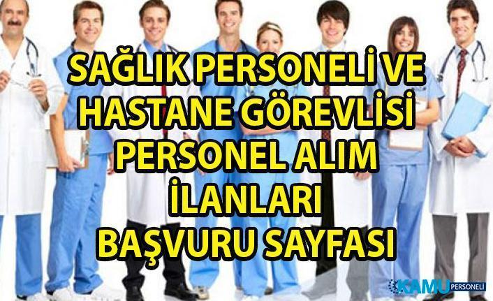 İŞKUR hastane personeli alım ilanları iş başvurusu! Sağlık personeli alımı iş ilanları!