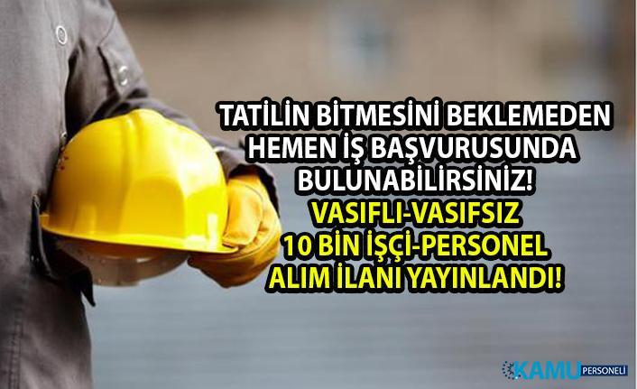 İŞKUR personel alımı güncel iş ilanları yayınlandı! İŞKUR tarafından daimî 10 bin işçi alımı yapılacaktır!