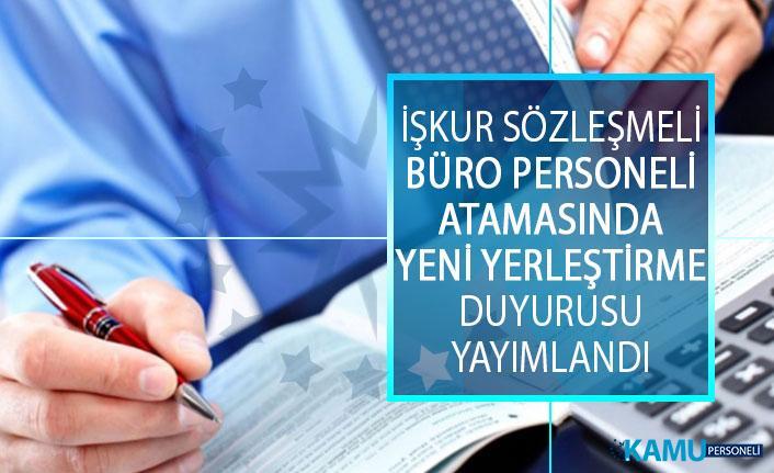 İŞKUR Sözleşmeli Büro Personeli Alımında Kritik Gelişme! Yeni Yedek Yerleştirme Duyurusu Yayımlandı!