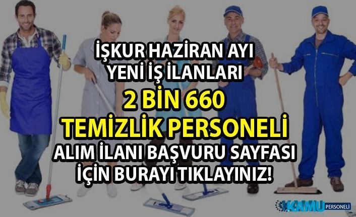 İŞKUR Temizlik personeli iş ilanları! İŞKUR tarafından 2 bin 660 personel alımı yapılacaktır!