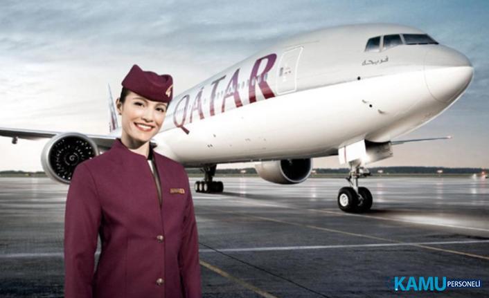 Katar Havayolları kabin memuru alımı başvuruları başladı! 2019 Kabin memuru alım ilanı son başvuru tarihi açıklandı