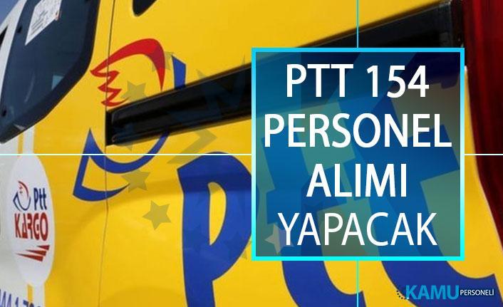 PTT 154 Personel Alımı Yapacak! PTT 2018/1 Personel Alımı Yedek Aday Yerleştirme Duyurusu Yayımlandı!