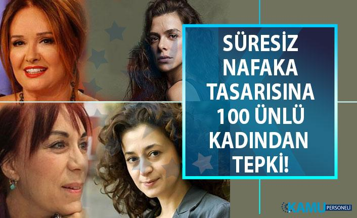 Süresiz nafaka bitiyor mu? 100 ünlü kadından süresiz nafakanın bitirilmesine karşı imza kampanyası