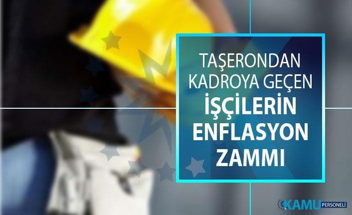 Taşerondan kadroya geçen işçilerin enflasyon farkı zammı, özlük hakları Erdoğan'ın masasında! Taşeron işçilerinin maaşına zam gelecek mi?