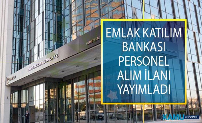 Türkiye Emlak Katılım Bankası İş İlanları! Banka Personeli Alımı Başvuru Şartları