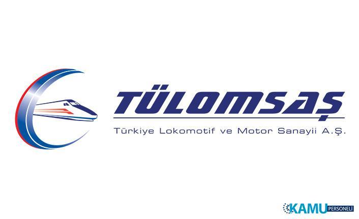 Türkiye Lokomotif ve Motor Sanayii (TÜLOMSAŞ) Kadrolu İşçi Alımında Talep Edilen Evraklar Belli Oldu!