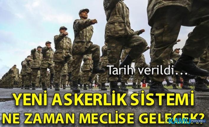 Yeni askerlik sistemi kanunu yarın TBMM onayına sunulacak