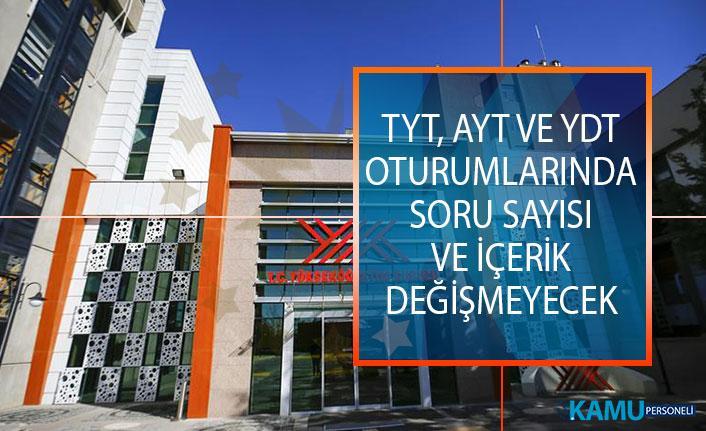 YÖK Başkanı Saraç Açıkladı: 2019 YKS'de TYT, AYT ve YDT Oturumlarında Soru Sayısı ve İçerik Değişmeyecek!