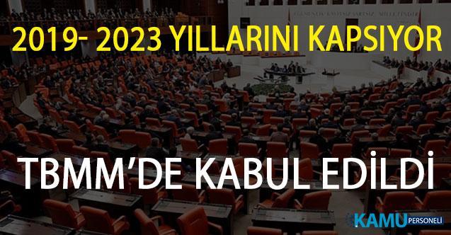 2019- 2023 Yıllarını Kapsayan 11. Kalkınma Planı, TBMM Genel Kurulu'nda Kabul Edildi!