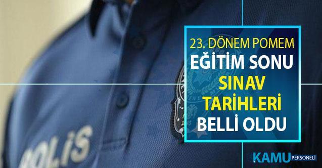 23. Dönem POMEM Polis Alımı Eğitim Sonu Sınav Tarihi Belli Oldu