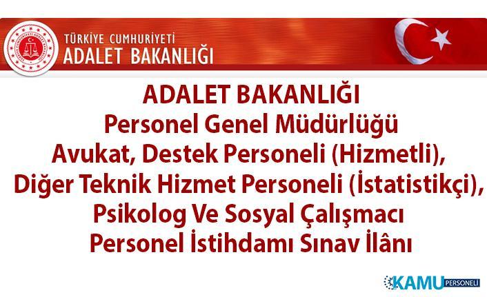 Adalet Bakanlığı Avukat, Hizmetli, Teknik Hizmet Personeli, Psikolog ve Sosyal Çalışmacı personel alımı sınav ilanı!