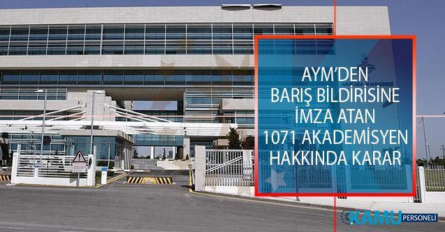 Anayasa Mahkemesi'nden (AYM) Barış Bildirisine İmza Atan 1071 Akademisyen Hakkında Karar!