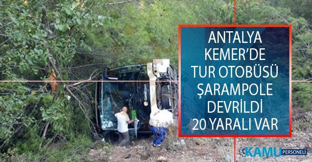 Antalya'nın Kemer İlçesinde Tur Otobüsü Şarampole Devrildi! 20 Yaralı Var