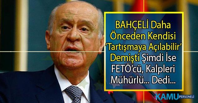 Devlet Bahçeli Cumhurbaşkanlığı Hükümet Sistemi tartışmaları yapanları FETÖ ile suçladı!