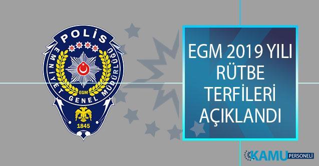 Emniyet Genel Müdürlüğü (EGM) 2019 Yılı Rütbe Terfileri Açıklandı! 1843 Personel Terfi Etti