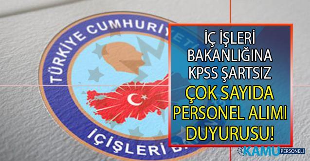 İçişleri Bakanlığı KPSS şartı olmadan 7 Ağustos'a kadar 21 sözleşmeli Personel Alımı Yapıyor!