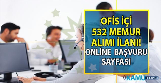 İŞKUR 17 Temmuz KPSS Şartsız en az ilköğretim mezunu tam 532 ofis içi memur alımı yapıyor!