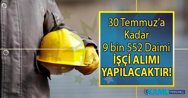 İŞKUR 19- 30 Temmuz iş ilanları ile 9 bin 552 daimi işçi alımı gerçekleştirecek