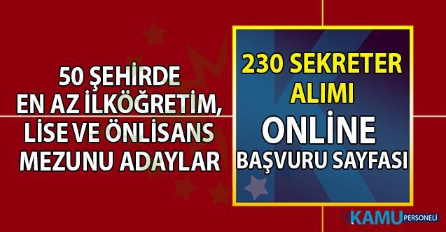 İŞKUR 50 şehirde 230 sekreter alımı online başvuru sayfası! 22 Temmuz lise, önlisans mezunu sekreter iş ilanları
